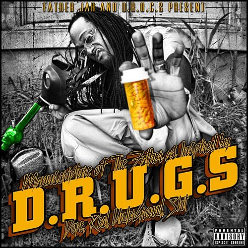 Manuscripture of the Father as Inspired By D.R.U.G.S. (Dope Real Under Ground Sh*t) by Father Jah