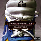 Moment of Rarities by 7L and Esoteric