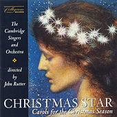 Christmas Star: Carols for the Christmas Season by The Cambridge Singers