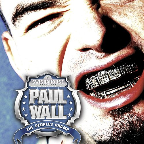 The People's Champ by Paul Wall