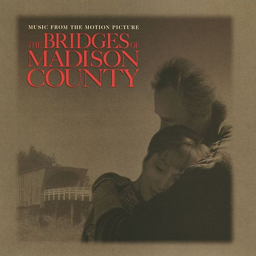 The Bridges Of Madison County O.S.T. by Various Artists