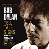 The Bootleg Series Vol. 8 - Tell Tale Signs by Bob Dylan