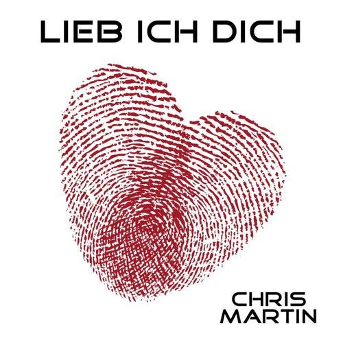 Lieb ich Dich by Chris Martin