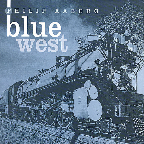 Blue West by Philip Aaberg