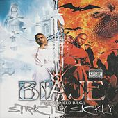 Strictly Sickly by Biaje