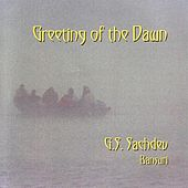 Greeting Of The Dawn by G.S. Sachdev