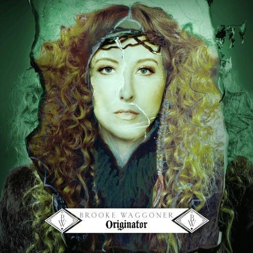 Originator by Brooke Waggoner