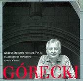 Górecki, Henryk: Kleines Requiem Für Eine Polka/Harpsichord Concerto/Good Night by Henryk Mikolaj Gorecki