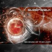 Revenge Of The Lost by Sleepwalk