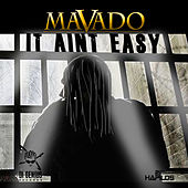 It Ain't Easy - Single by Mavado