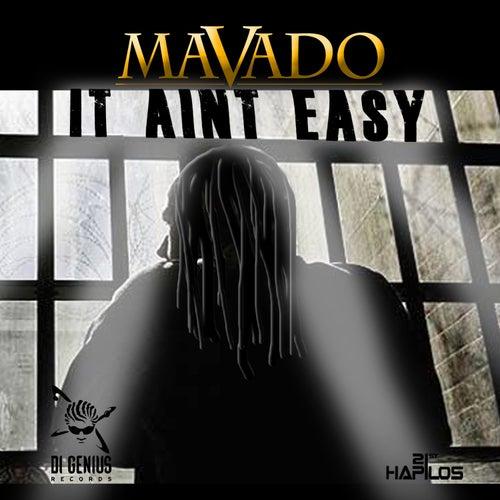 It Ain't Easy - Single by Mavado
