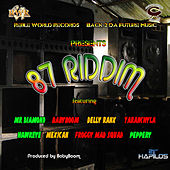 87 Riddim by Various Artists