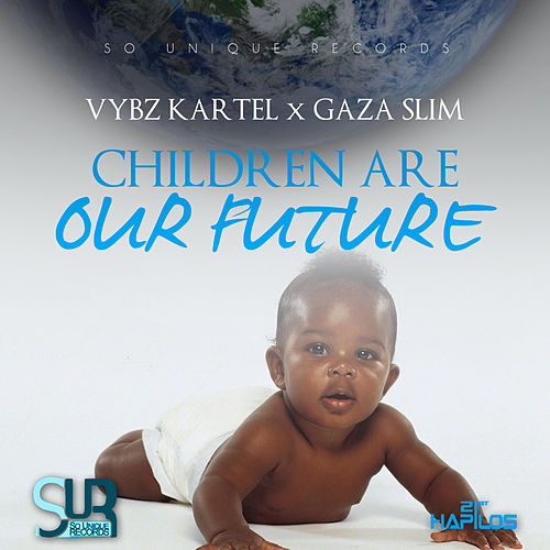 Children Are Our Future - Single by VYBZ Kartel