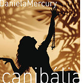 Canibália Vol. 01 by Daniela Mercury