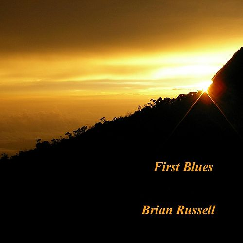 First Blues by Brian Russell