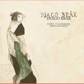 Djago Brak by Björn Kleinhenz