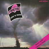 Loud n proud by Texas Twisters