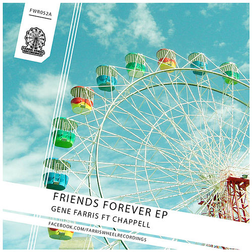 Friends Forever EP by Gene Farris