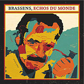 Brassens, Echos Du Monde by Various Artists