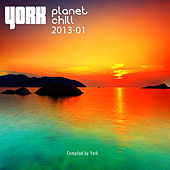 Planet Chill 2013-01 (Compiled By York) by Various Artists