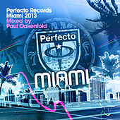 Perfecto Records Miami 2013 (Mixed By Paul Oakenfold) by Various Artists