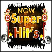 Now Super Hits by Various Artists