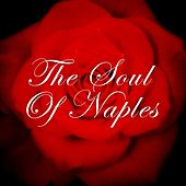 The soul of naples by Various Artists