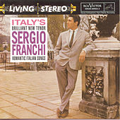 Romantic Italian Songs by Sergio Franchi