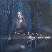 Love can't wait by ELANE
