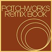 Patchworks Remix Book by Various Artists