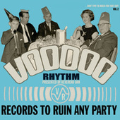Voodoo Rhythm Records 'records to ruin any party' Vol. 2 by Various Artists