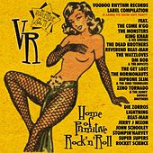 Voodoo Rhythm Records 'records to ruin any party' Vol 1 by Various Artists