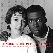 London Is The Place For Me 2 by Various Artists