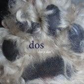 Dos Y Dos by Dos