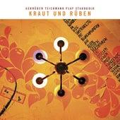 Kraut Und Rüben: Gebrüder Teichmann Play Staubgold by Various Artists