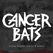 Bears, Mayors, Scraps & Bones (Re-Issue) by Cancerbats