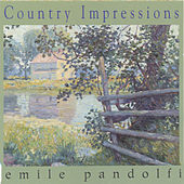 Country Impressions by Emile Pandolfi