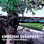 English Electric by The Cleaners From Venus