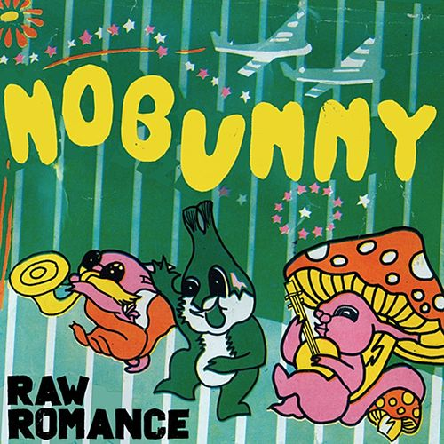 Raw Romance by Nobunny