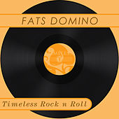 Timeless Rock n Roll: Fats Domino by Fats Domino