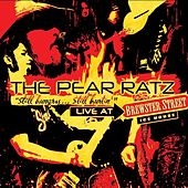Still Hungry...Still Hurtin' Live at Brewster Street Ice House by The Pear Ratz