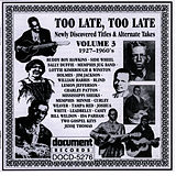 Too Late, Too Late Vol. 3 1927-1960's by Memphis Jug Band