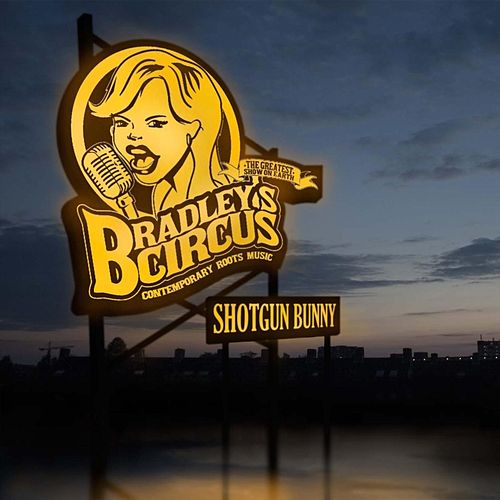 Shotgun Bunny by Bradley's Circus