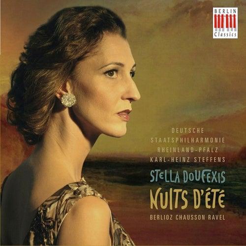 Berlioz, Chausson & Ravel: Nuits d'ete by Deutsche Staatsphilharmonie Rheinland-Pfalz Stella Doufexis