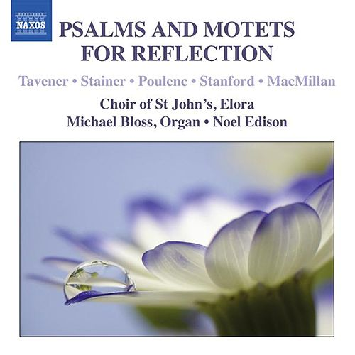 Psalms & Motets for Reflection by Elora Choir of St John's