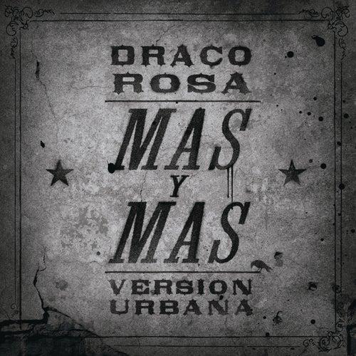 Más Y Más by Robi Draco Rosa