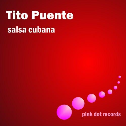 Salsa Cubana by Tito Puente