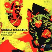 Son Highlights From Cuba by Sierra Maestra