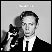 Good Luck by Cody Crump