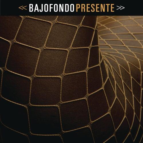 Presente by Bajofondo